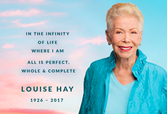 20 OF THE BEST LOUISE HAY QUOTES TO REMEMBER HER LEGACY